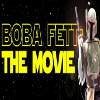 bobafettmovie