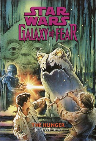 Galaxy of Fear: The Hunger (1998)