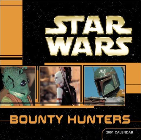 Star Wars 2001 Calendar: Bounty Hunters (2000)