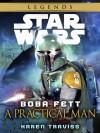 """""""Boba Fett: A Practical Man"""" by Karen Traviss (""""Legends"""" Cover)"""