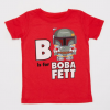 B is for Boba Fett T-shirt for Toddlers