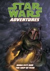 Star Wars Adventures: Boba Fett and the Ship of Fear (2011)