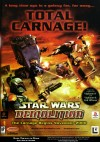 """Star Wars: Demolition,"" Total Carnage Ad (2000)"