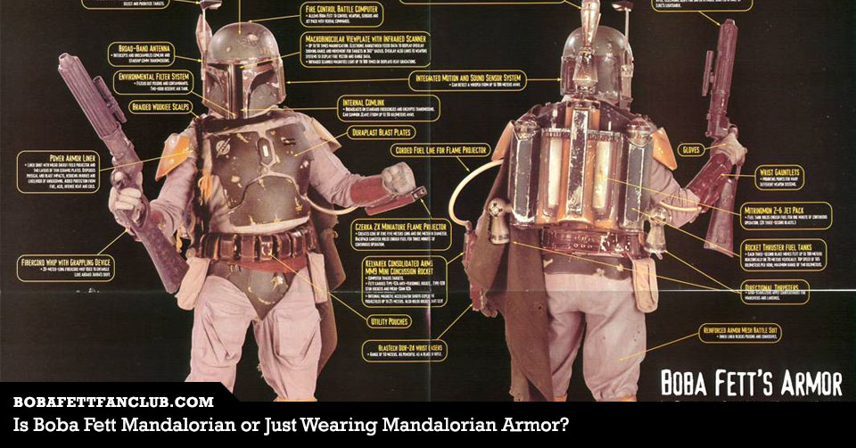 Is Boba Fett A Mandalorian Or Does He Just Wear Mandalorian Armor Boba Fett News Boba Fett Fan Club