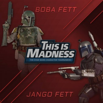 thisismadness 2014 starwars promo 340x340 Vote #TeamBoba in This Is Madness 2014 Match Up: Boba vs. Jango