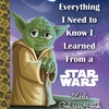 Little Golden Book Everything I Need to Know I Learned From a Star Wars Little Golden Book