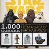 Star Wars 1,000 Collectibles: Memorabilia and Stories From A Galaxy Far, Far Away