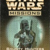 Star Wars ​Missions #11: Bounty Hunters Vs. Battle...