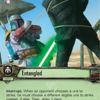 Star Wars LCG (Between the Shadows) #0669 Entangled (2015)