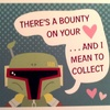 """There's A Bounty On Your Heart ... And I Mean To Collect"" Valentine's Day Card"