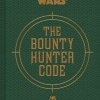 """The Bounty Hunter Code"" (2014)"