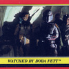 Topps Return Of The Jedi Series 1 #23 Watched by Boba Fett (1983)