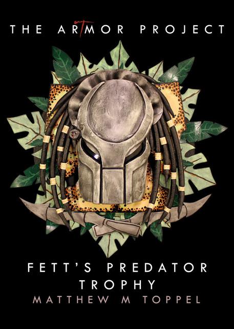 ArTmor 2014: Fett's Predator Trophy