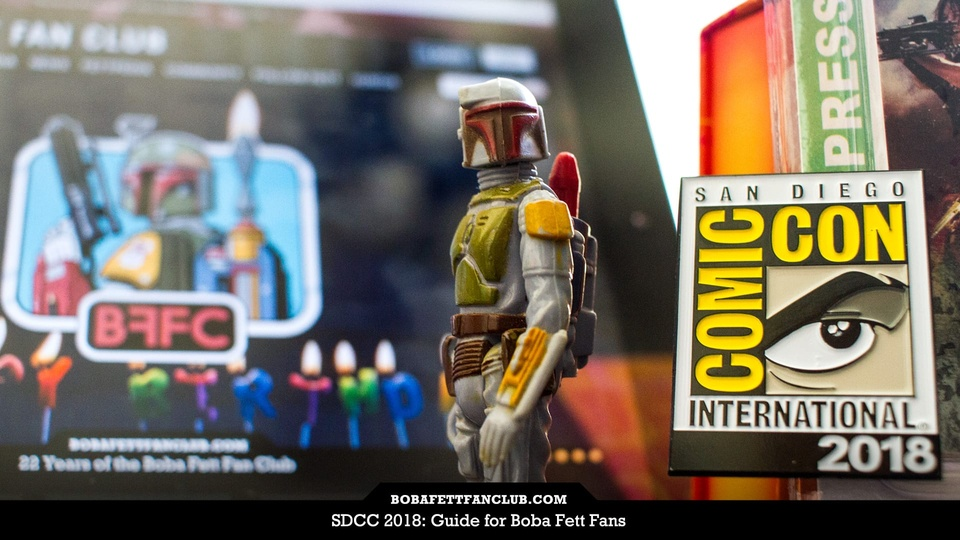 SDCC 2018: Guide for Boba Fett Fans