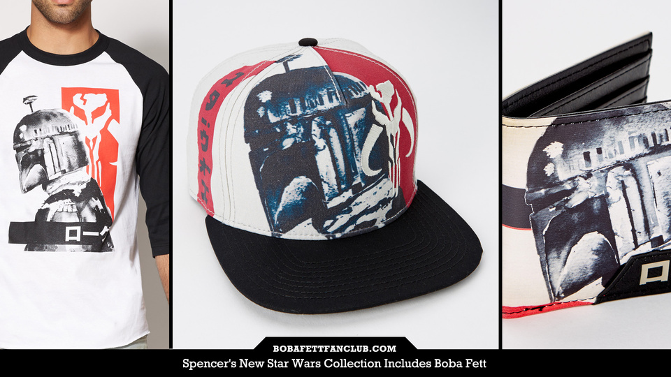929ab745563fd Spencer s New Star Wars Collection Includes Boba Fett - Boba Fett ...