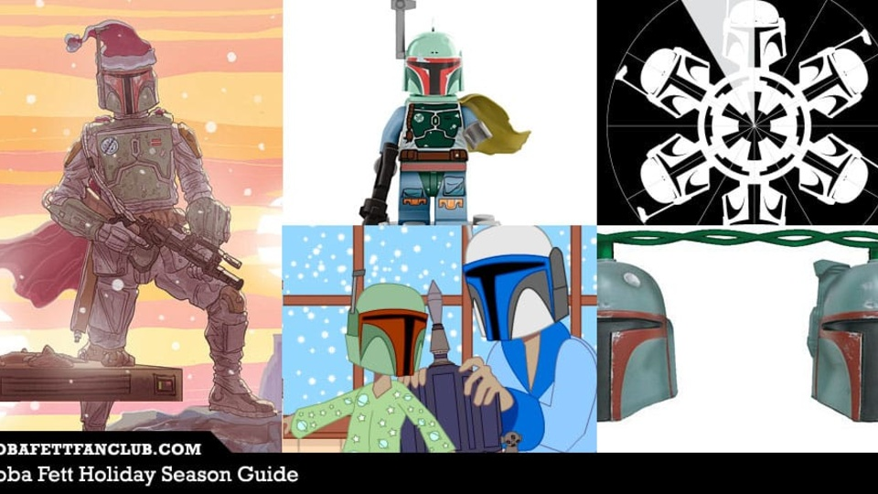 Our Holiday Guide for Boba Fett Fans, Updated for 2017