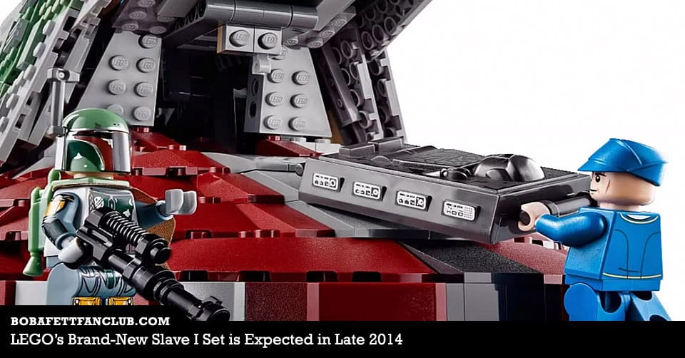 LEGO's Brand-New Slave I Set is Expected in Late 2014