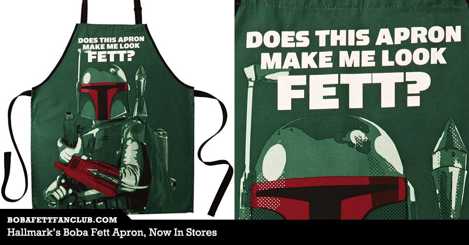 Boba Fett Apron Now At Hallmark Stores