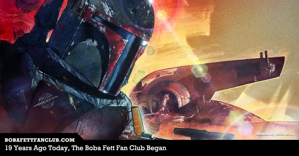 On July 4th, 19 Years Ago, The Boba Fett Fan Club Began