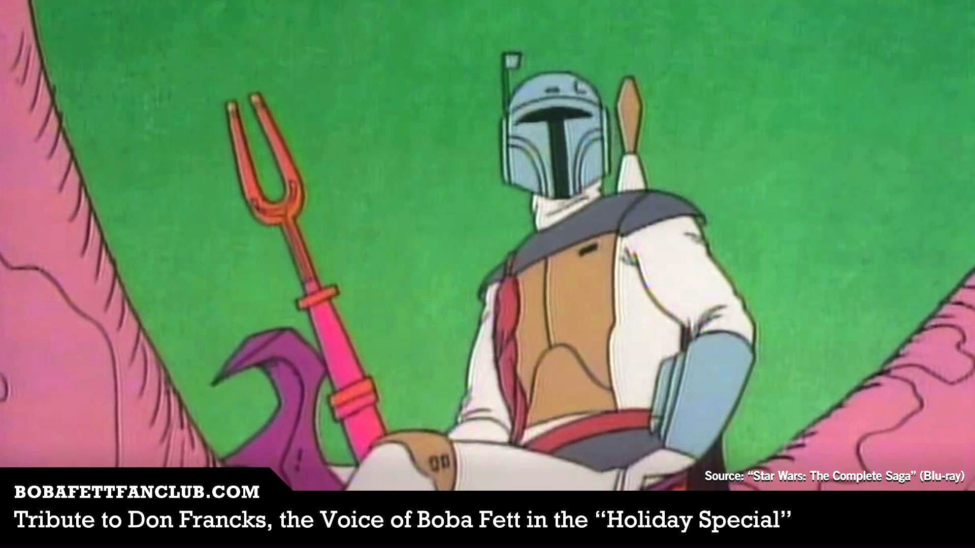 "Tribute to Don Francks, Voice of Boba Fett in the ""Holiday Special, Who Passed Away"