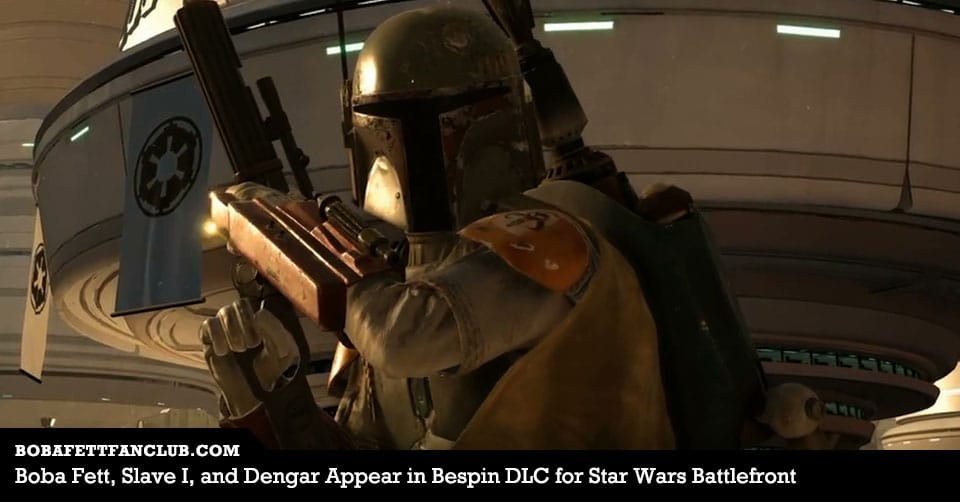Boba Fett, Slave I, and Dengar Appear in Bespin DLC for Star Wars Battlefront