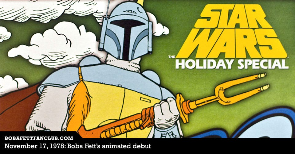 November 17, 1978: Boba Fett's animated debut