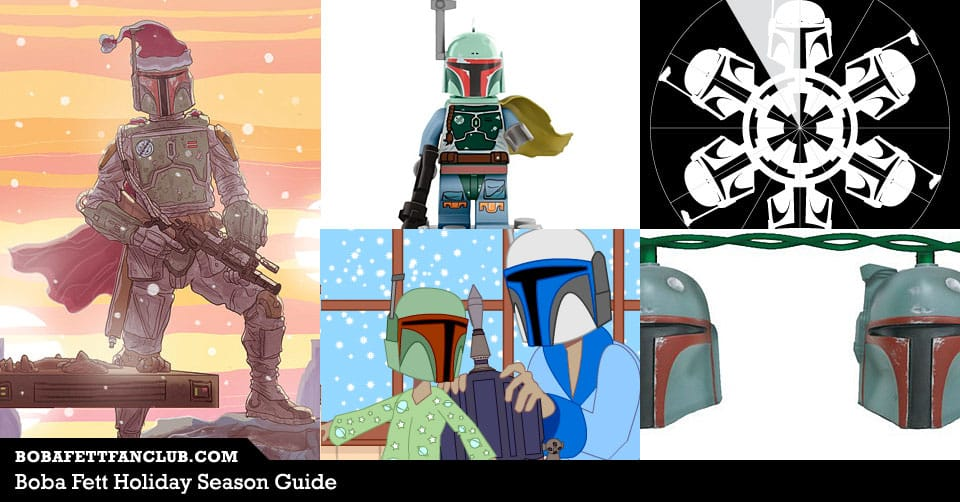 Boba Fett Holiday Season Guide